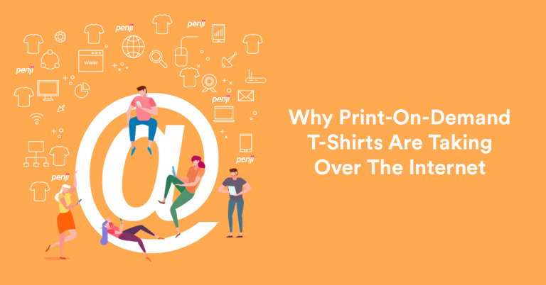 Why Print-On-Demand T-Shirts Are Taking Over The Internet