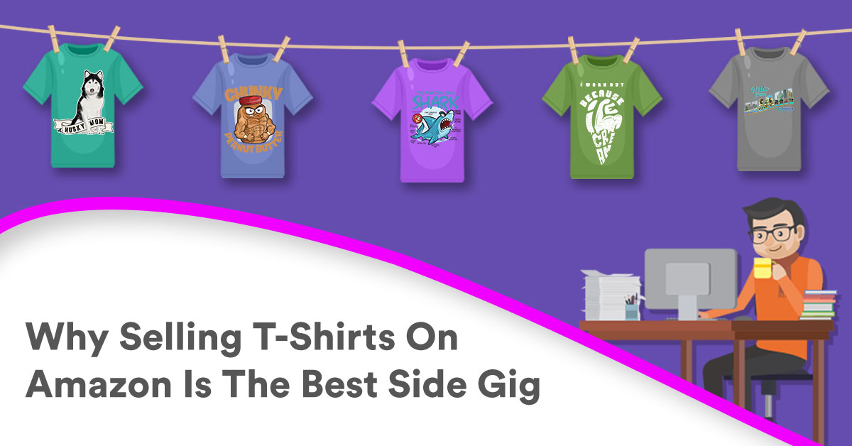 cc3379f7c057 This Is How You Can Make Money Selling T-Shirts On Amazon
