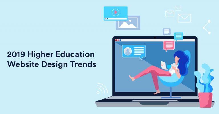 2019 Higher Education Website Design Trends - Unlimited