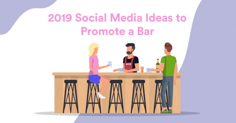 2019 Social Media Ideas to Promote a Bar - Unlimited Graphic