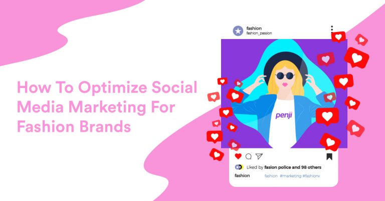 How To Optimize Social Media Marketing For Fashion Brands Unlimited Graphic Design Service